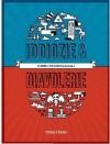 Iddiozie & Diavolerie - @lddio, @Dlavolo