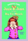Junie B. Jones and Her Big Fat Mouth (Junie B. Jones)[JBJ #03 JBJ & HER BIG FAT MOUT][Library Binding] - BarbaraPark