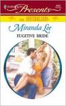 Fugitive Bride - Miranda Lee
