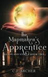 The Mapmaker's Apprentice (Glass and Steele) (Volume 2) - C.J. Archer