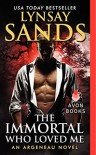 The Immortal Who Loved Me: An Argeneau Novel - Lynsay Sands