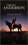Corazón comanche (Comanche Heart) - Catherine Anderson