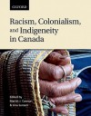 Racism, Colonialism, and Indigeneity in Canada: A Reader - Martin J. Cannon, Lina Sunseri
