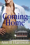 Coming Home - Ann B. Harrison