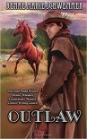 Outlaw - Renae Marie Schwemmer, Leslie D Stuart, Destiny Rose Editorial Services