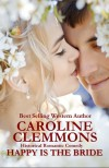 Happy Is The Bride - Caroline Clemmons