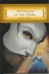The Phantom of the Opera - Gaston Leroux
