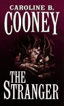 The Stranger - Caroline B. Cooney