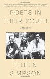 Poets in Their Youth: A Memoir - Eileen M. Simpson