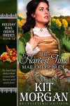 The Harvest Time Mail-Order Bride (Holiday Mail Order Brides Book 14) - Kit Morgan