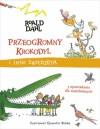 Przeogromny krokodyl i inne zwierzęta - Quentin Blake, Roald Dahl, Katarzyna Szczepańska-Kowalczuk