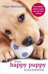 The Contented Puppy Bible - Pippa Matiinson