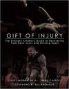 Gift of Injury - Stuart McGill, Brian Carroll