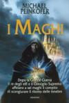 I Maghi (I Maghi, #1) - Michael Peinkofer, R. Sorgo