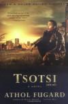 Tsotsi: A Novel - Athol Fugard