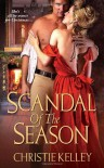 Scandal of the Season - Christie Kelley