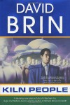 Kiln People - David Brin