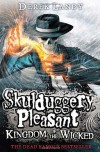 Skulduggery Pleasant Book 7: Kingdom of the Wicked - Derek Landy