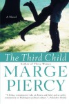 The Third Child: A Novel - Marge Piercy