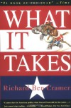 What It Takes: The Way to the White House - Richard Ben Cramer