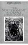 The New Testament and Early Christianity - Joseph B. Tyson