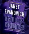 Smokin' Seventeen - Janet Evanovich, Lorelei King