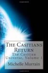 The Casitians Return: The Casitian Universe, Volume 1 - Michelle Murrain