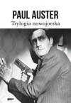 Trylogia nowojorska - Paul Auster