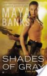 Shades of Gray - Maya Banks