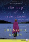 The Map Of True Places Lp - Brunonia Barry
