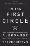 In the First Circle - Aleksandr Solzhenitsyn