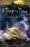 A Trap in Time: Book 2  (The Celia Rees Supernatural Trilogy) - Celia Rees