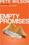 Empty Promises: The Truth About You, Your Desires, and the Lies You're Believing - Pete Wilson