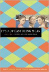It's Not Easy Being Mean (Clique Series #7) -