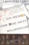 Six Memos for the Next Millennium - Italo Calvino, Patrick Creagh