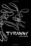 Tyranny - Lesley Fairfield