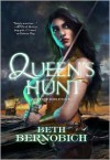 Queen's Hunt - Beth Bernobich