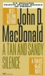 A Tan and Sandy Silence - John D. MacDonald, Carl Hiaasen