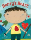 Henry's Heart: A Boy, His Heart, and a New Best Friend - Charise Mericle Harper