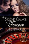 A Second Chance at Forever - JM Stewart