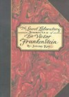 The Secret Laboratory Journals of Dr. Victor Frankenstein - Jeremy Kay