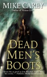 Dead Men's Boots  - Mike Carey