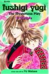 Fushigi Yûgi: The Mysterious Play, Vol. 03: Disciple - Yuu Watase