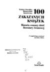 100 zakazanych książek - Nicholas J. Karolides;Margaret Bald;Dawn B. Sova