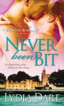 Never Been Bit - Lydia Dare