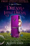 Dream a Little Dream, Chapters 1-5 - Kerstin Gier