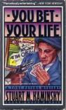 You Bet Your Life - Stuart M. Kaminsky