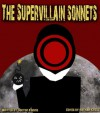 The Supervillain Sonnets - Nathan Kross, Christa Drew