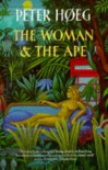 The Woman & the Ape - Peter Høeg
