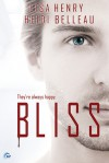 Bliss - Lisa Henry, Heidi Belleau